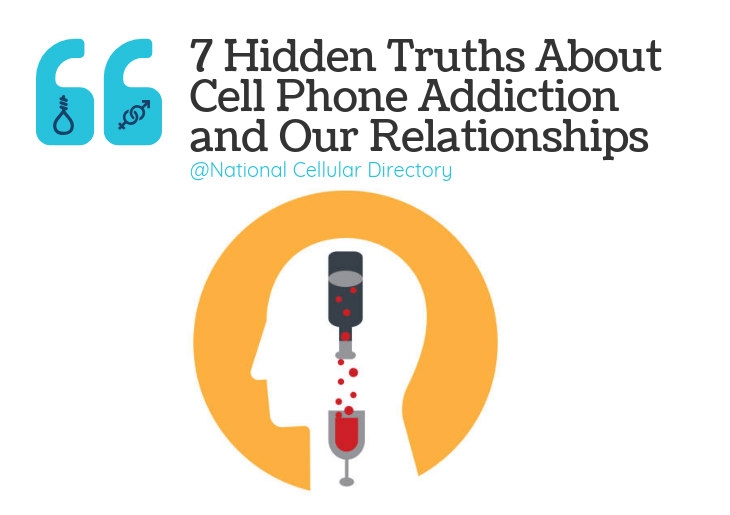 7 Hidden Truths About Cell Phone Addiction and Our Relationships