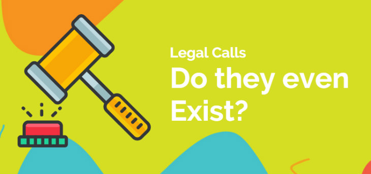 do legal telemarketing calls exists?